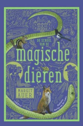 Boekomslag 'De school van de magische dieren' van Margit Auer